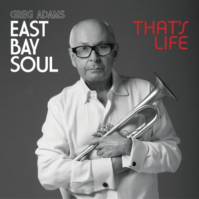 East Bay Soul - That's Life