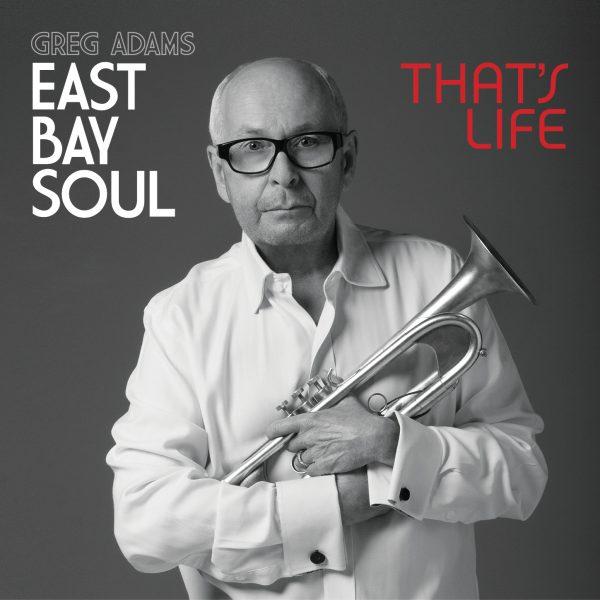 East Bay Soul - That's Life